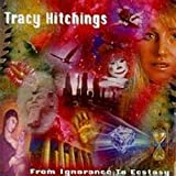 From Ignorance to Ecstacy by Hitchings, Tracy (1999-09-29)