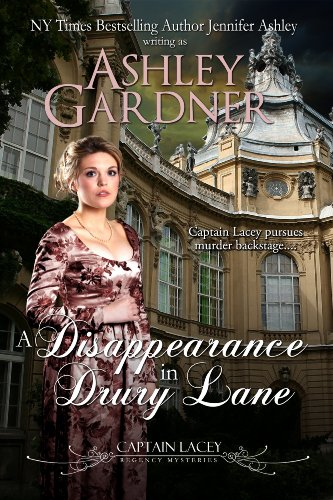 A Disappearance in Drury Lane (Captain Lacey Regency Mysteries) by Ashley Gardner