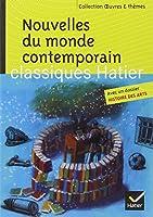 Nouvelles du monde contemporain: Skarmeta, Le Clézio, Daeninckx, Tournier