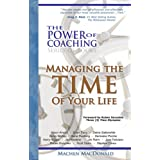 The Power of Coaching - Managing the TIME of Your Life ~ P MacDonald Machen