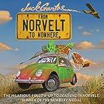From Norvelt to Nowhere | Jack Gantos