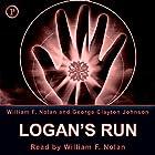 Logan's Run Hörbuch von William F. Nolan, George Clayton Johnson Gesprochen von: William F. Nolan