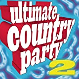 Ultimate Country Party Various Artists