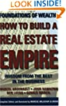 How to Build a Real Estate Empire:Wis...