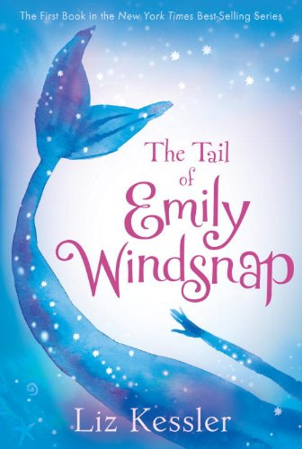 The Tail of Emily Windsnap (Fantasy Books For Kids Age 9 12 compare prices)