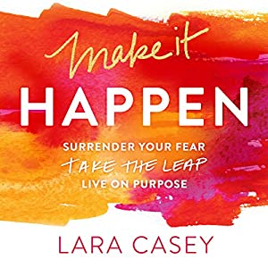 Make It Happen Audiobook