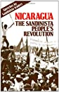 Nicaragua: The Sandinista People's Revolution : Speeches by Sandinista Leaders