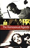 img - for The Homosexual Agenda: Exposing the Principal Threat to Religious Freedom Today book / textbook / text book