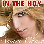 In the Hay | Amari Chase