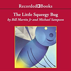 The Little Squeegy Bug Audiobook