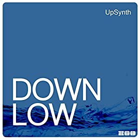 UpSynth-Down Low