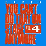 You Can't Do That On Stage Anymore, Vol. 4 [2 CD] by Frank Zappa (2012-11-19)