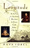 Longitude: The True Story of a Lone Genius Who Solved the Greatest Scientific Problem of His Time (0802713122) by Sobel, Dava