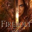Firebolt: Dragonian Series, Book 1 Hörbuch von Adrienne Woods Gesprochen von: Erin Moon