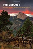 Philmont: A History of New Mexicos Cimarron Country