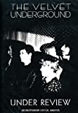 The Velvet Underground - Under Review