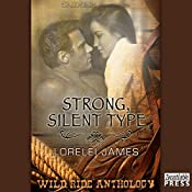 Strong, Silent Type | [Lorelei James]