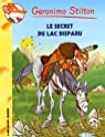 Geronimo Stilton, tome 54 : Le secret du lac disparu par Stilton