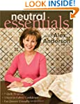Neutral Essentials with Alex Anderson...
