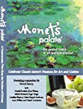 Monet's Palate - A Gastronomic View from the Gardens of Giverny