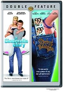 Cinderella Story/Sisterhood of the Traveling Pants (DBFE)