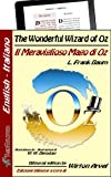 The Wonderful Wizard of Oz - The Original Classic Edition (Kentauron Bilingual) (Italian Edition)