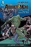 Animal Man, Vol  2: Animal vs  Man