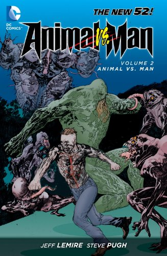 Animal Man TP Vol 2 Animal Vs. Man (Animal Man 2)