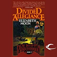 Divided Allegiance: The Deed of Paksenarrion, Book 2 (       UNABRIDGED) by Elizabeth Moon Narrated by Jennifer Van Dyck