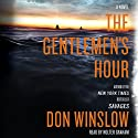 The Gentlemen's Hour: A Novel
