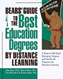 img - for Bears' Guide to the Best Education Degrees by Distance Learning book / textbook / text book