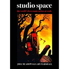 Studio Space: The World's Greatest Comic Illustrators at Work