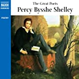 The Great Poets: Percy Bysshe Shelley