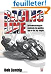 Racing Line: British Motorcycle Racin...