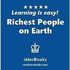 Richest People on Earth Hörbuch von  IntroBooks Gesprochen von: Andrea Giordani