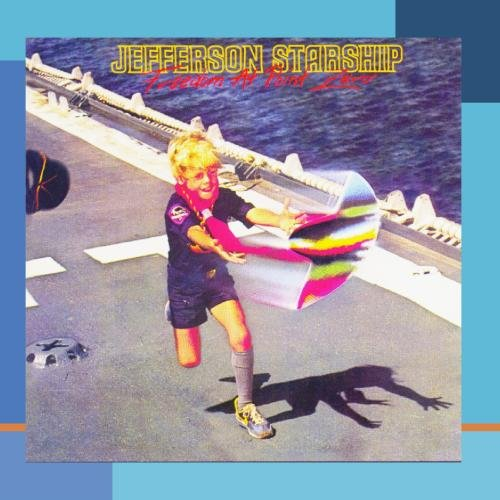 Jefferson Starship Freedom At Point Zero Cd Covers