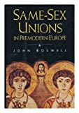 Same-Sex Unions in Premodern Europe (0679432280) by John Boswell