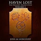 Haven Lost: The Dragon's Brood Cycle, Book 1 | [Josh de Lioncourt]
