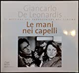 img - for Le mani nei capelli. Il mestiere del parrucchiere nel cinema book / textbook / text book