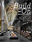 Build-On: Converted Architecture and...
