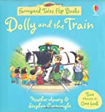 Heather Amery Dolly and the Train/Camping Out (Farmyard Tales Flip Books)