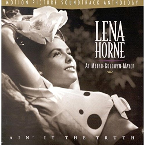 aint-it-the-truth-lena-horne-at-mgm-soundtrack