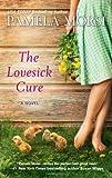 The Lovesick Cure (077831376X) by Morsi, Pamela