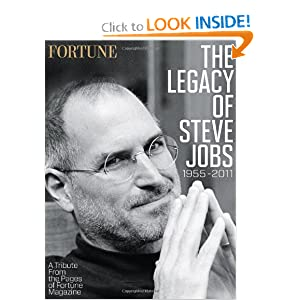 Fortune the Legacy of Steve Jobs 1955-2011: A Tribute from the Pages of Fortune Magazine [Hardcover]