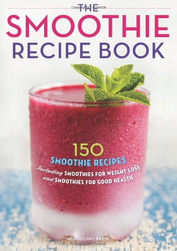 The Smoothie Recipe Book: 150 Smoothie Recipes Including Smoothies For Weight Loss And Smoothies For Good Health back-13914