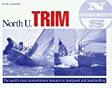 North U Trim Book: North U Racing Trim (0972436111) by Gladstone, Bill