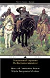 img - for The Enchanted Wanderer: Ocharovannyy strannik (Russian Edition) book / textbook / text book