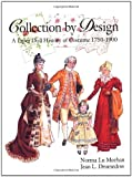 Collection by Design: A Paper Doll History of Costume 1750–1900