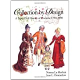 Collection by Design: A Paper Doll History of Costume 1750-1900