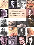 img - for Historical Atlas of Dermatology and Dermatologists book / textbook / text book